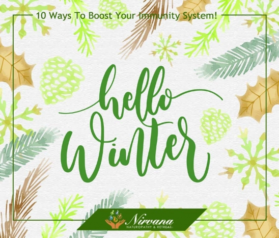 Winter is Coming! Here's 10 Ways to Boost Your Immunity System