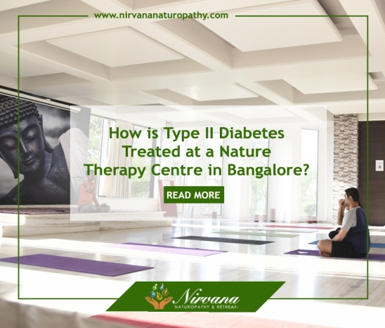 How is Type II Diabetes Treated at a Nature Therapy Centre in Bangalore?