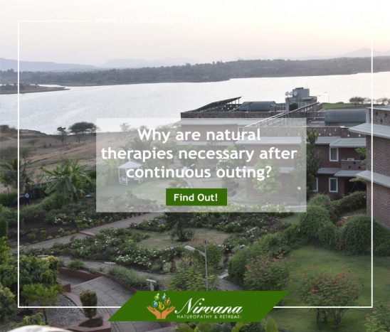 Why are natural therapies necessary after continuous outing in Bangalore or Gujarat?