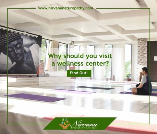 Why should you visit a wellness center?